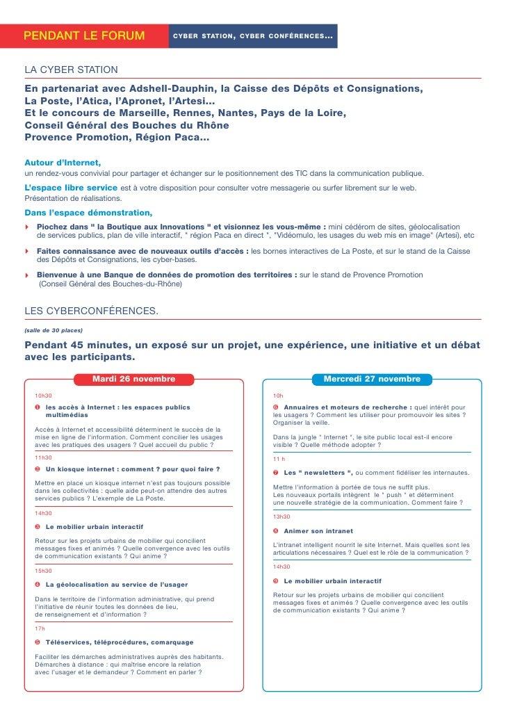 PENDANT LE FORUM                                 CYBER STATION , CYBER CONFÉRENCES …     LA CYBER STATION En partenariat a...