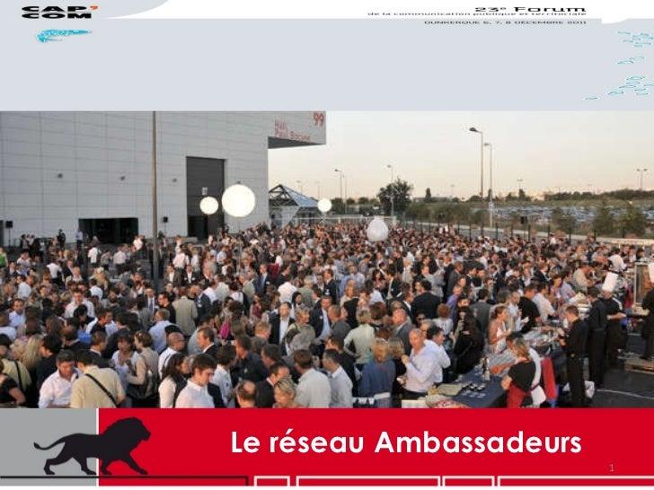 Le réseau Ambassadeurs