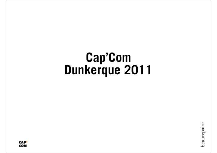 Cap'ComDunkerque 2011