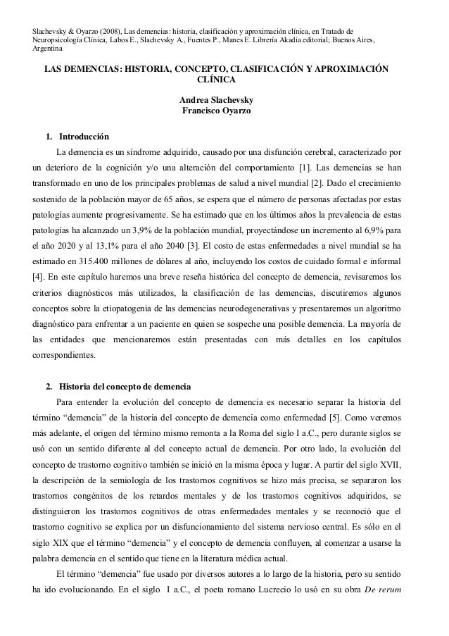 Slachevsky & Oyarzo (2008), Las demencias: historia, clasificación y aproximación clínica, en Tratado deNeuropsicología Cl...