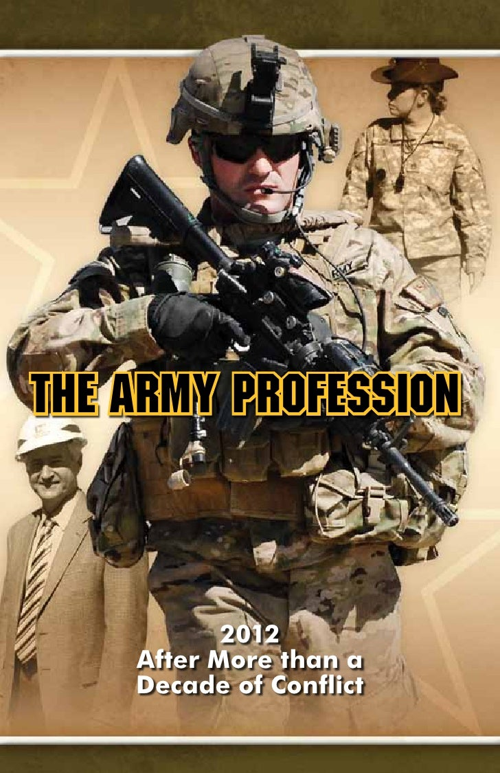 The Army Profession           2012    After More than a    Decade of Conflict