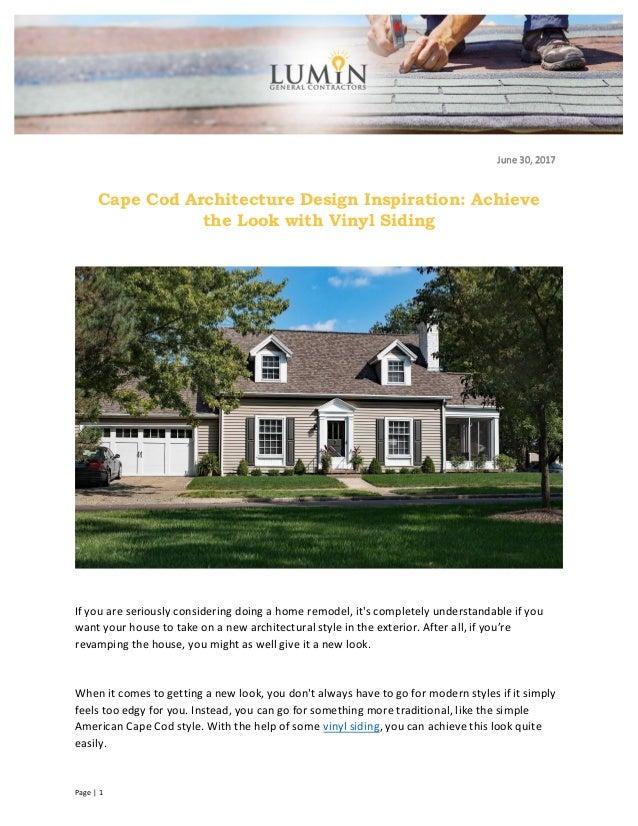 Cape Cod Architecture Design Inspiration Achieve The Look With Vinyl
