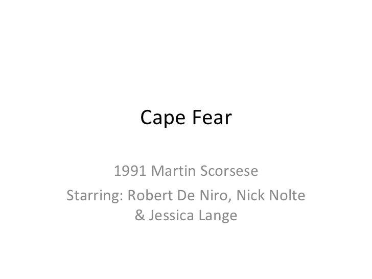 Cape Fear 1991 Martin Scorsese Starring: Robert De Niro, Nick Nolte & Jessica Lange