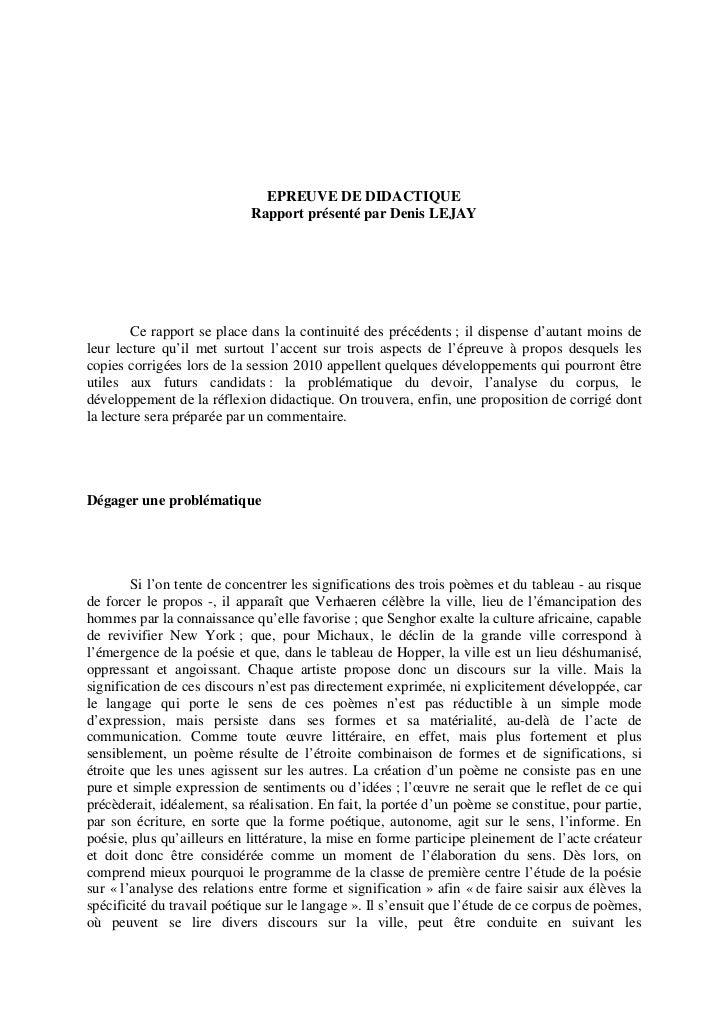On retiendra également de cette proposition de corrigé que l'écrit de didactique serapporte à la forme et aux principes de...
