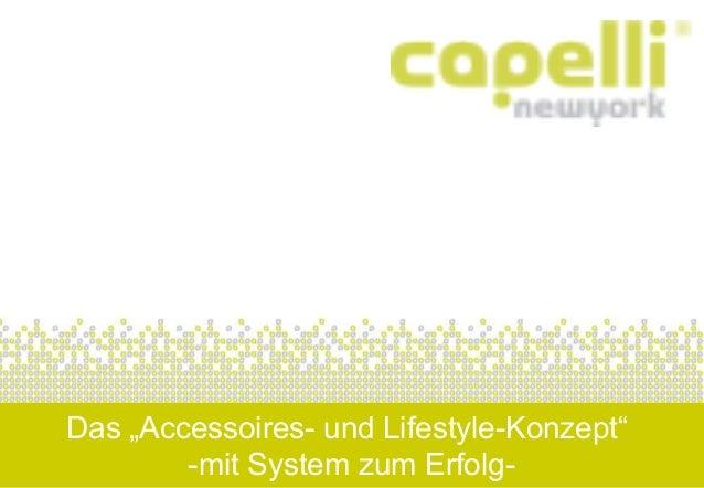 """Das """"Accessoires- und Lifestyle-Konzept""""  -mit System zum Erfolg-"""