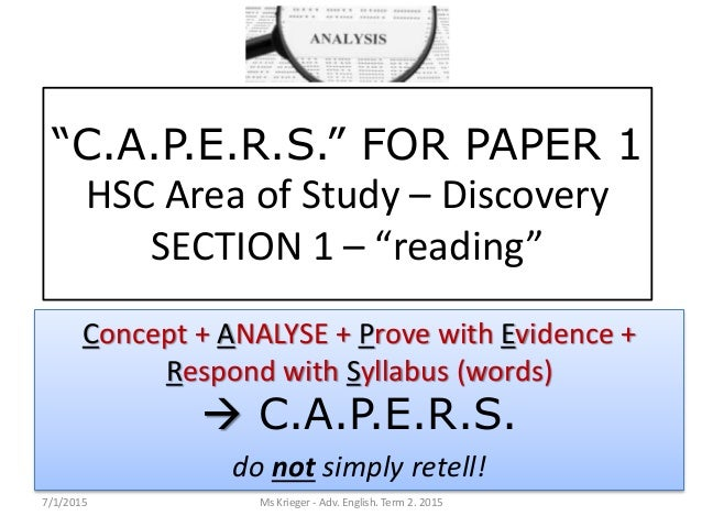 """C.A.P.E.R.S."" FOR PAPER 1 HSC Area of Study – Discovery SECTION 1 – ""reading"" Concept + ANALYSE + Prove with Evidence + R..."