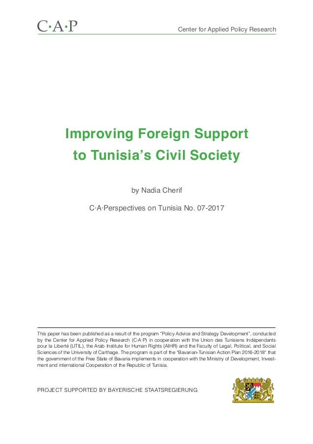 Improving Foreign Support to Tunisia's Civil Society by Nadia Cherif C·A·Perspectives on Tunisia No. 07-2017 Center for Ap...