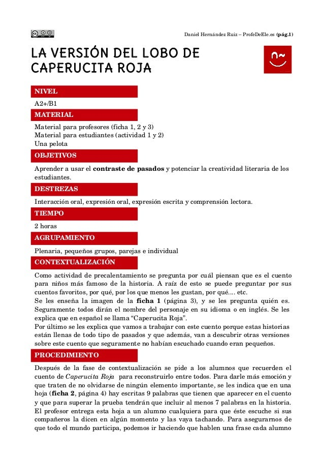 DanielHernándezRuiz–ProfeDeEle.es(pág.1)  LA VERSIÓN DEL LOBO DE CAPERUCITA ROJA NIVEL    A2+/B1 MATERIAL    Materi...