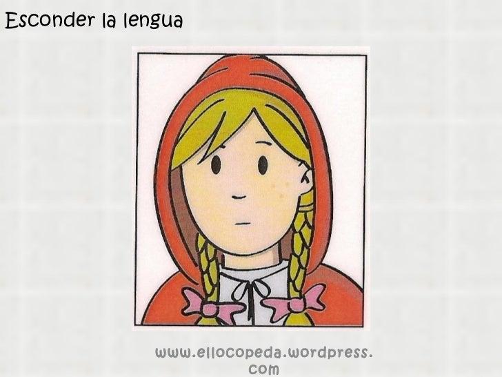 Esconder la lengua www.ellocopeda.wordpress.com