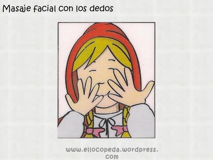 Masaje facial con los dedos www.ellocopeda.wordpress.com