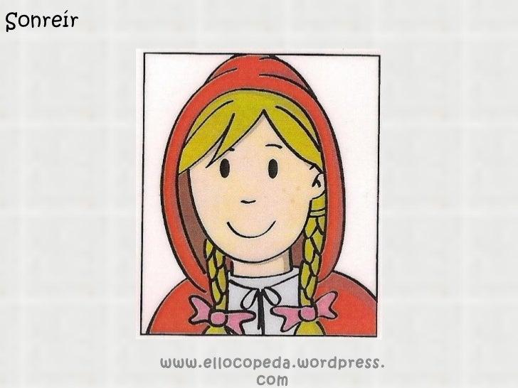 Sonreír www.ellocopeda.wordpress.com