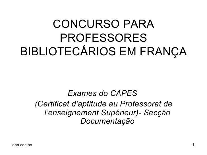 CONCURSO PARA PROFESSORES BIBLIOTECÁRIOS EM FRANÇA Exames do CAPES  (Certificat d'aptitude au Professorat de l'enseignemen...