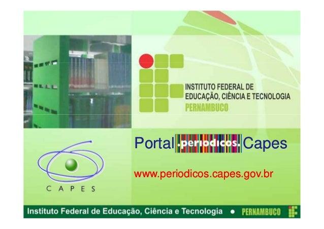 Portal               Capeswww.periodicos.capes.gov.br