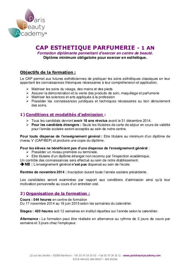 22 rue des Venêts – 92000 Nanterre - Tél. 01 47 24 10 10 – Fax 01 47 24 10 11 - www.parisbeautyacademy.com RCS B 449 651 6...