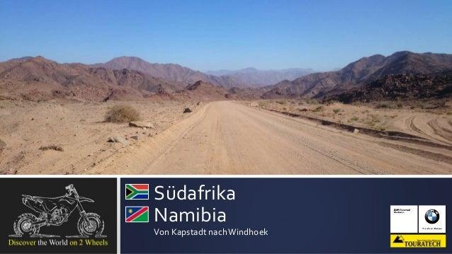 Südafrika Namibia Von Kapstadt nachWindhoek