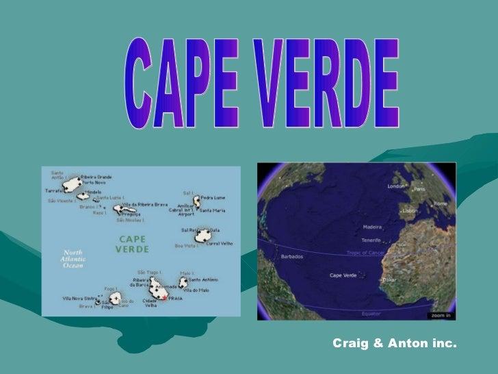 CAPE VERDE Craig & Anton inc.