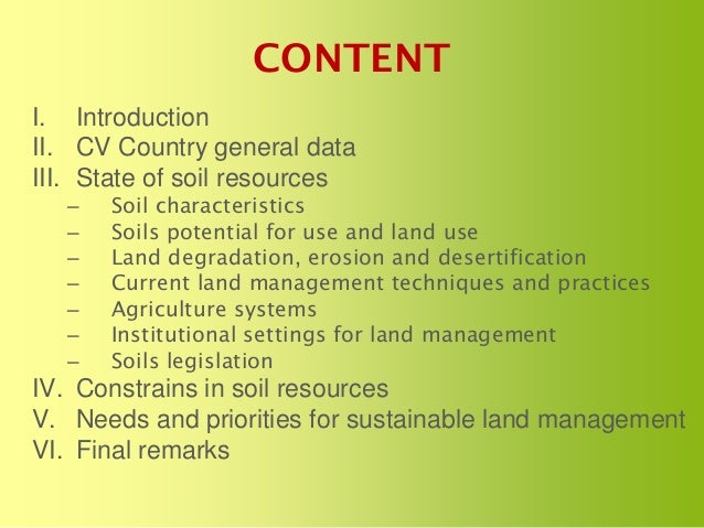 The status of soils resources needs and priorities for for Soil as a resource introduction