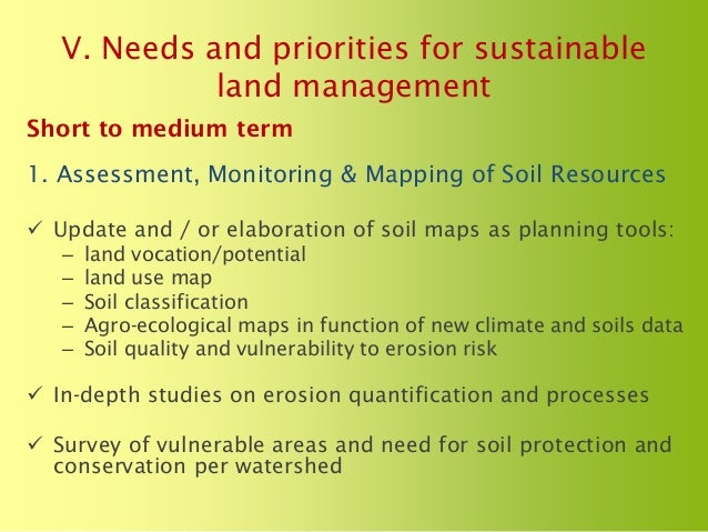 The status of soils resources needs and priorities for for Soil use and management