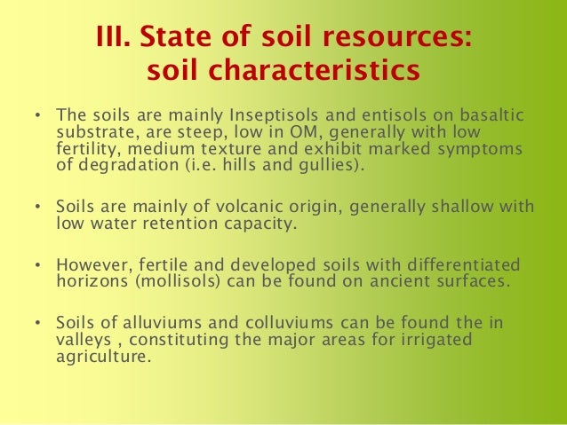 The status of soils resources needs and priorities for for What are soil characteristics