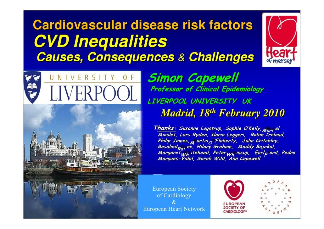 Cardiovascular disease risk factors                              factors CVD Inequalities Causes, Consequences & Challenge...