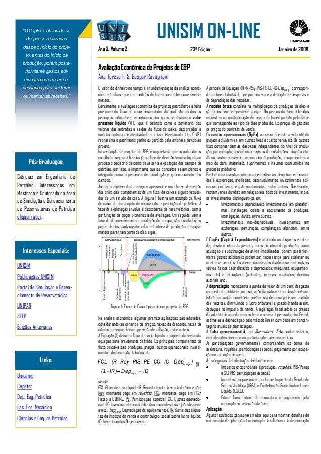 A parcela da Equação (1) (R-Roy-PIS-PE-CO-IC-Depequip) correspon- de ao lucro tributável, que por sua vez é a dedução de d...