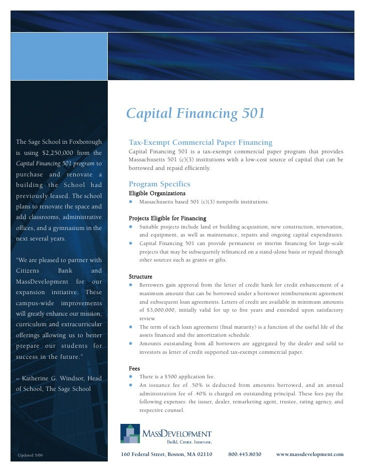 Capital Financing 501 The Sage School in Foxborough          Tax-Exempt Commercial Paper Financing is using $2,250,000 fro...
