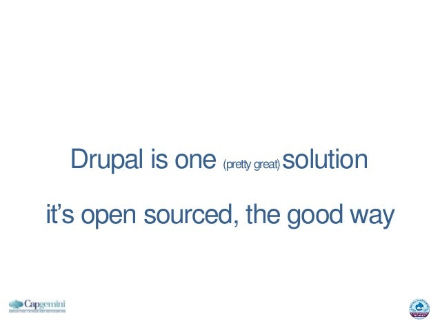Drupal is one (pretty great) solutionit's open sourced, the good way