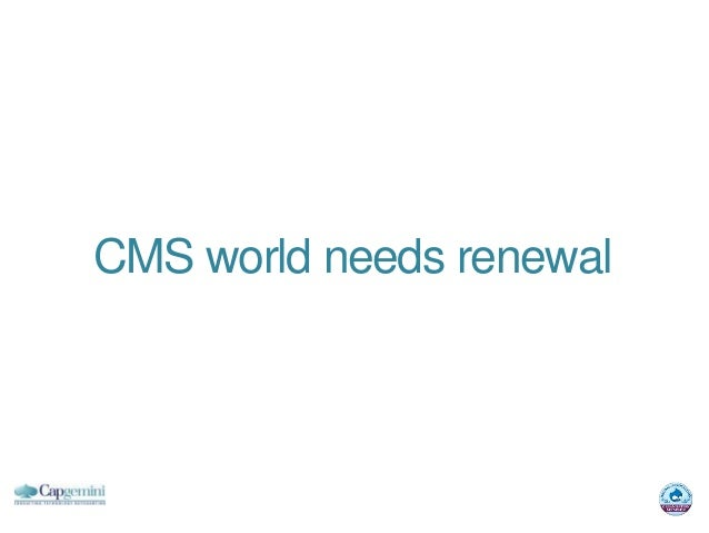 CMS world needs renewal