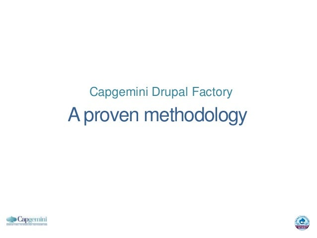 Capgemini Drupal FactoryA proven methodology