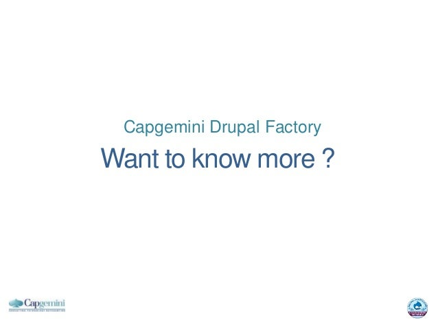 Capgemini Drupal FactoryWant to know more ?