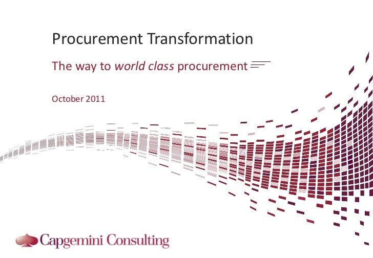 Procurement TransformationThe way to world class procurementOctober 2011