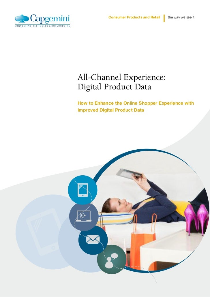 Consumer Products and Retail   the way we see itAll-Channel Experience:Digital Product DataHow to Enhance the Online Shopp...