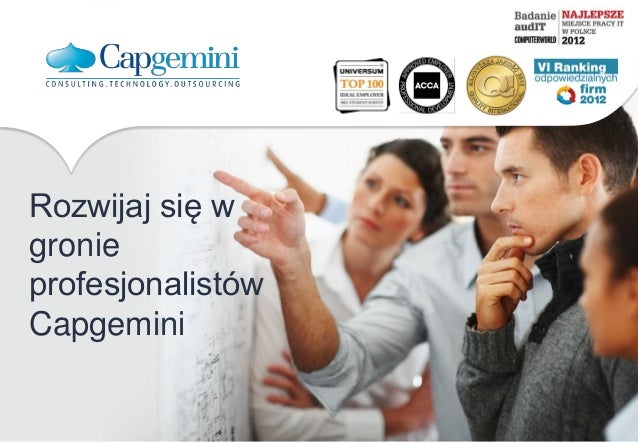 Rozwijaj się w gronie profesjonalistów Capgemini