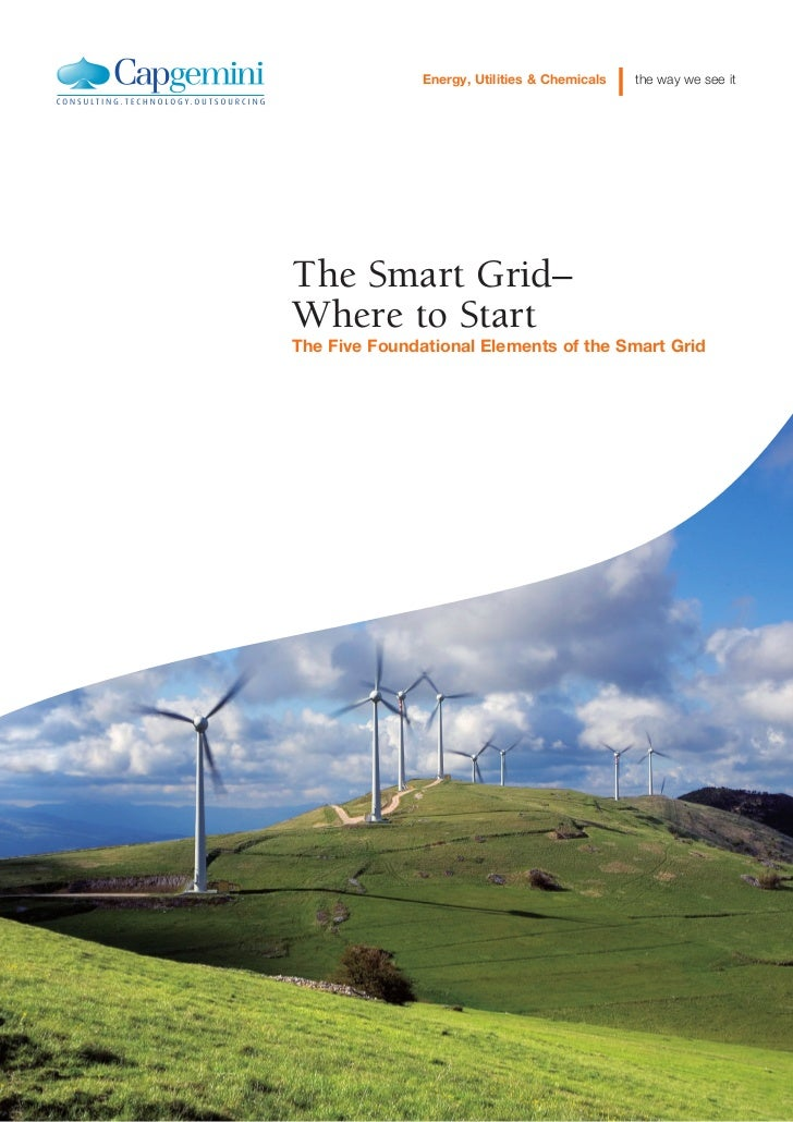 Energy, Utilities & Chemicals   the way we see itThe Smart Grid–Where to StartThe Five Foundational Elements of the Smart ...