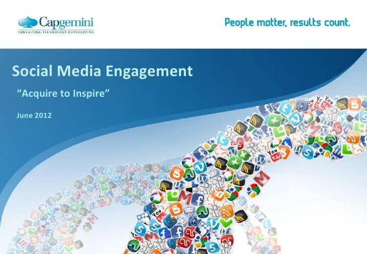 """Social Media Engagement""""Acquire to Inspire""""June 2012"""