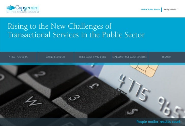 Global Public Sector   the way we see itRising to the New Challenges ofTransactional Services in the Public SectorA FRESH ...