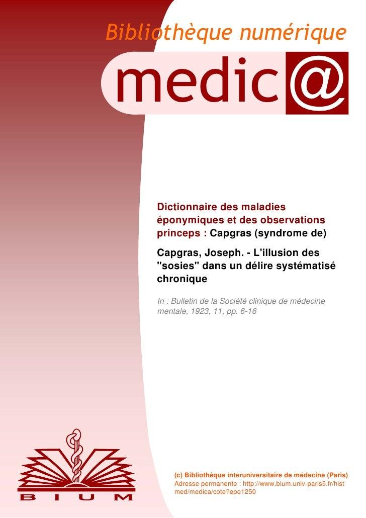 Bibliothèque numériquemedic @    Dictionnaire des maladies    éponymiques et des observations    princeps : Capgras (syndr...