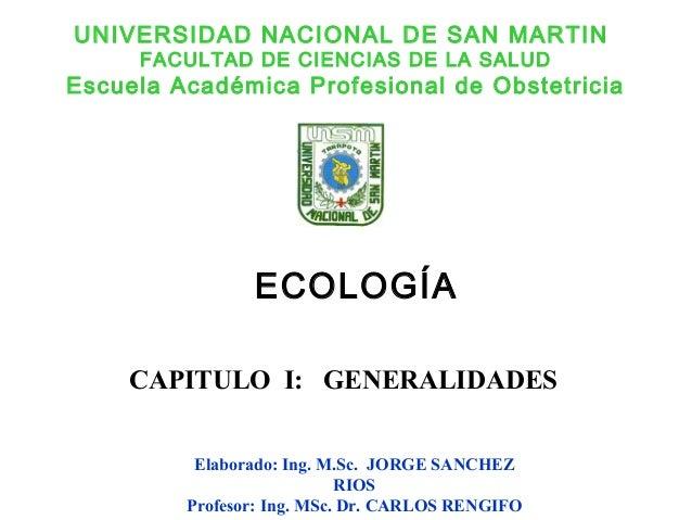UNIVERSIDAD NACIONAL DE SAN MARTIN FACULTAD DE CIENCIAS DE LA SALUD Escuela Académica Profesional de Obstetricia Elaborado...