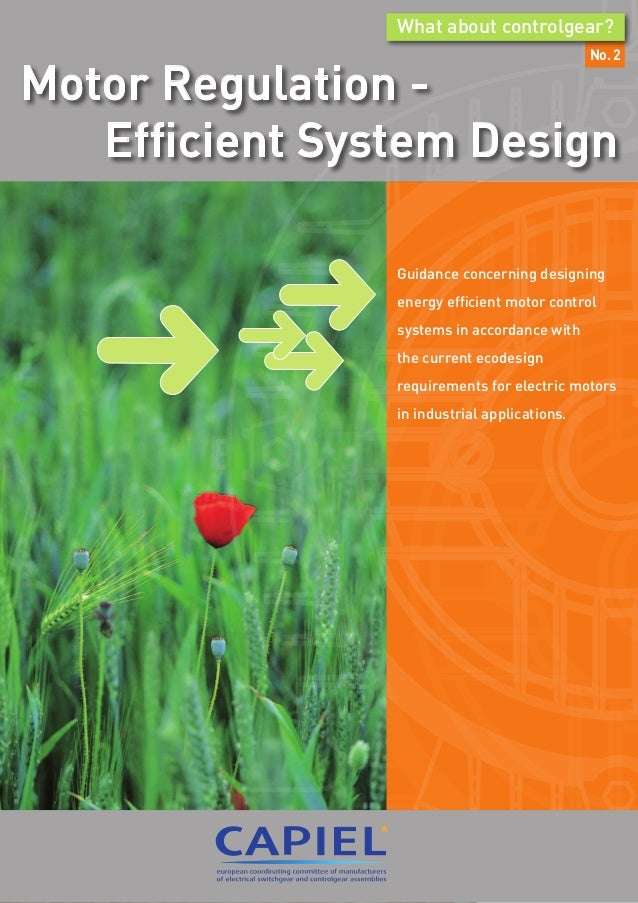 No. 2 What about controlgear? Motor Regulation - Efficient System Design Guidance concerning designing energy efficient mo...