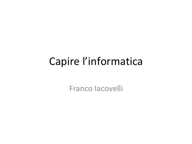 Capire l'informatica Franco Iacovelli