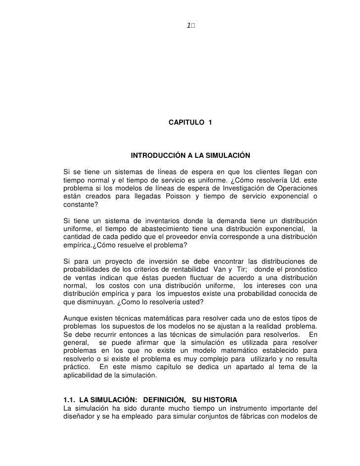 1                                CAPITULO 1                    INTRODUCCIÓN A LA SIMULACIÓNSi se tiene un sistemas de líne...