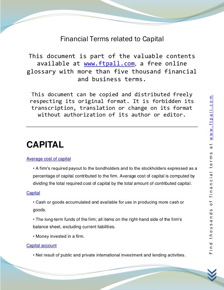 Financial Terms related to Capital This document is part of the valuable contents   available at www.ftpall.com, a free on...
