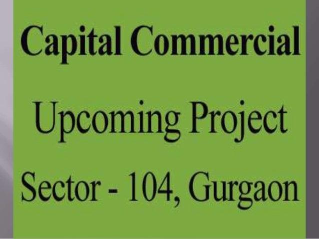9650100436 Capital Square Sector 104 Gurgaon/GROUND FLOOR