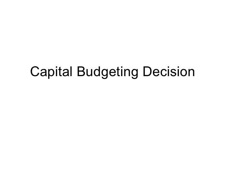 Capital Budgeting Decision