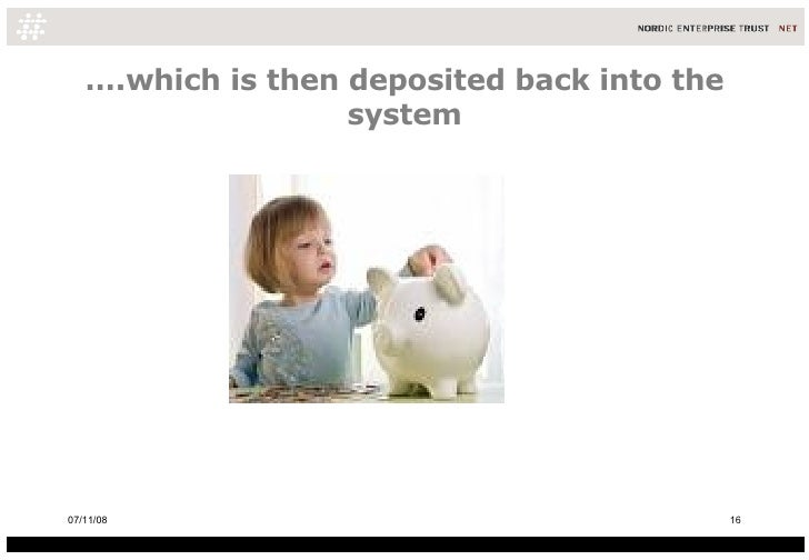 … .which is then deposited back into the system 06/06/09