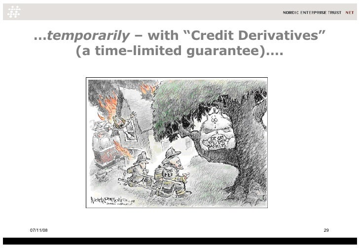 """… temporarily  – with """"Credit Derivatives"""" (a time-limited guarantee)…. 06/06/09"""