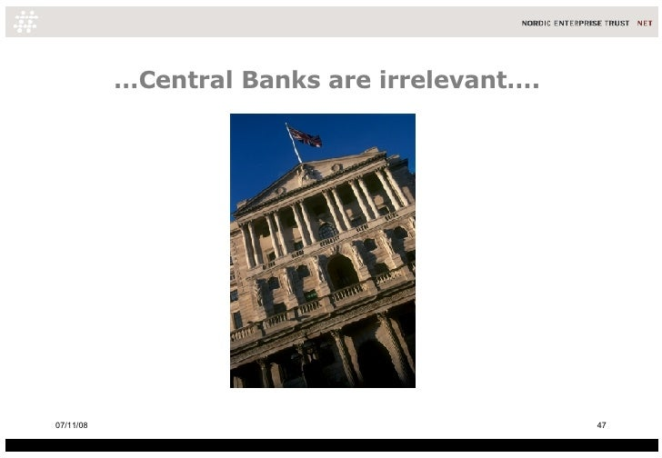 … Central Banks are irrelevant….  06/06/09