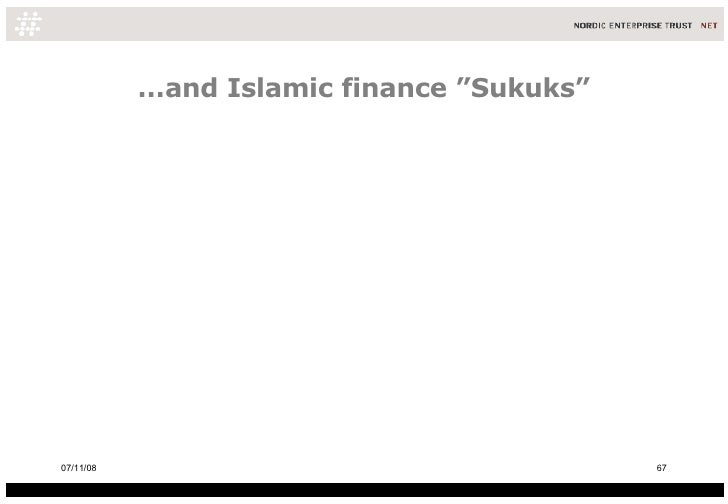 "… and Islamic finance ""Sukuks"" 06/06/09"