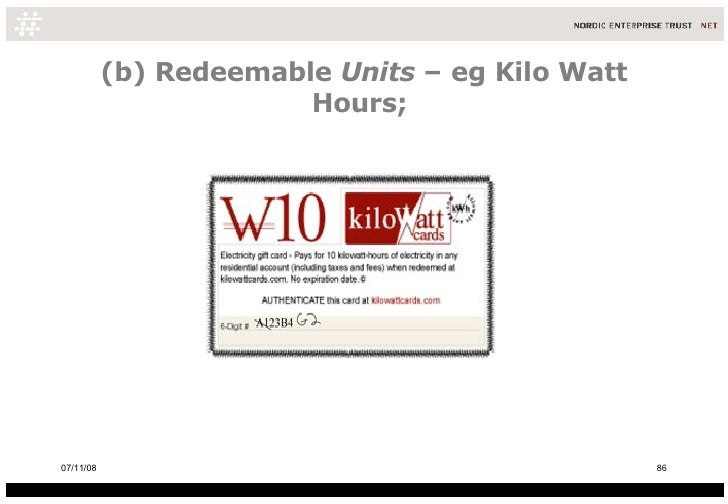 (b) Redeemable  Units  – eg Kilo Watt Hours;  06/06/09