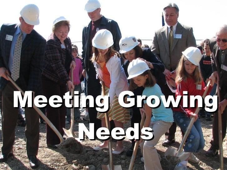 Meeting Growing Needs